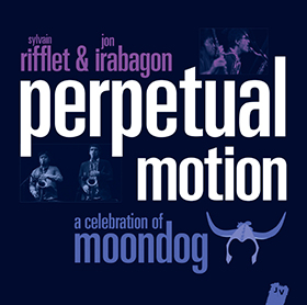 Perpetual Motion – A celebration of Moondog